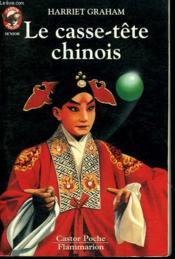 Le Casse Tete Chinois. Collection Castor Poche N° 486 - Couverture - Format classique