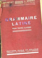 Grammaire Latine Pour Toutes Les Classes. - Couverture - Format classique