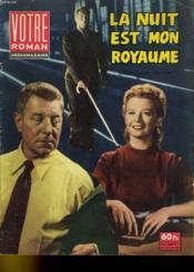 Votre Roman Hebdomadaire - La Nuit Est Mon Royaune - 1ere Annee - N°4 - Couverture - Format classique