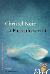 Vente  La porte du secret  - Christel Noir