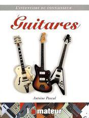 L'inventaire du connaisseur ; guitares - Couverture - Format classique