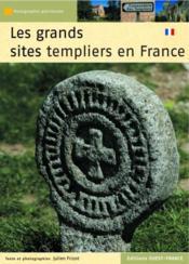 Les grands sites templiers en France - Couverture - Format classique