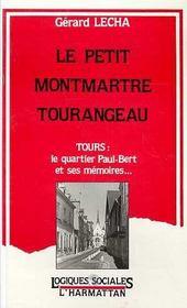 Petit Montmartre Tourangeautours Le Quartier Paul-Bert - Intérieur - Format classique