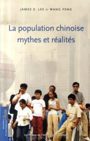 La population chinoise ; mythes et réalités - Couverture - Format classique
