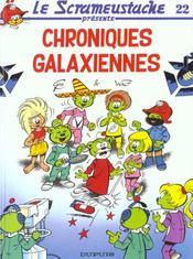 Le Scrameustache T.22 ; Chroniques Galaxiennes - Intérieur - Format classique