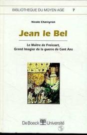 Jean le Bel le maître de Froissart - Couverture - Format classique