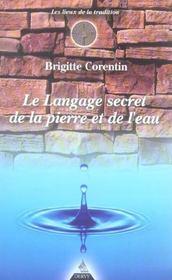 Le Langage Secret De La Pierre Et De L'Eau - Intérieur - Format classique