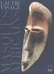 L'autre visage ; masques africains (collection barbier-muelier) - Intérieur - Format classique