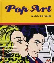 Pop art, le choc de l'image - Intérieur - Format classique