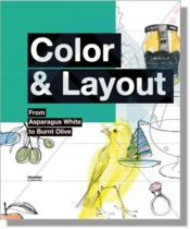 Vente livre :  Colour and layout ; from aspargus white to burnt olive  - Otto - Olaf