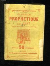 Almanach Prophetique Pittoresque Et Utile Pour 1887. - Couverture - Format classique