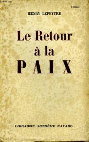 Le Retour A La Paix. - Couverture - Format classique