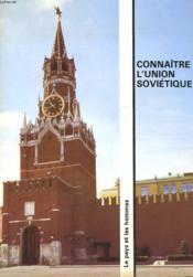 Connaitre L'Union Sovietique - Couverture - Format classique