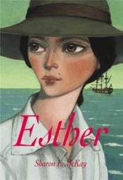 Vente livre :  Esther  - Sharon E. Mckay