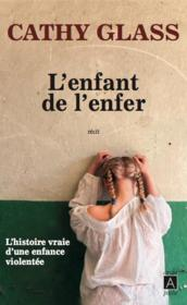 Vente livre :  L'enfant de l'enfer  - Cathy Glass