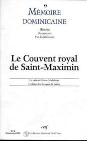 Vente livre :  Le Couvent Royal De Saint Maximin Memoire Dominicaine N8  - Collectif