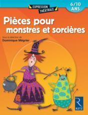 Pieces Pour Monstres Et Sorcieres 6/10 Ans - Couverture - Format classique