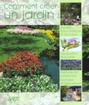 Comment creer un jardin - Couverture - Format classique