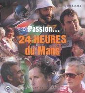 Passion... 24 heures du Mans - Intérieur - Format classique