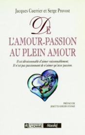 De L Amour Passion Au Plein Amour - Couverture - Format classique