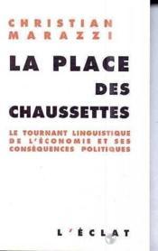 La Place Des Chaussettes - Couverture - Format classique