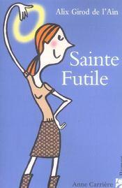 Sainte Futile - Intérieur - Format classique