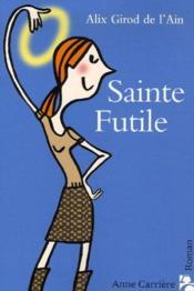 Sainte Futile - Couverture - Format classique