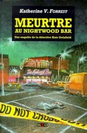 Meutre au night wood bar - Couverture - Format classique