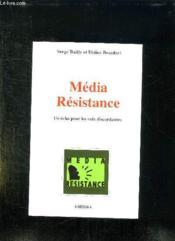 Média résistance ; un écho pour les voix discordantes - Couverture - Format classique