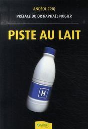 Piste au lait - Intérieur - Format classique