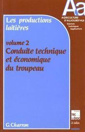 Productions laitieres t.2conduite technique et economique d - Intérieur - Format classique