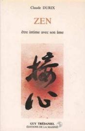 Zen Etre Intime Avec Son Ame - Couverture - Format classique
