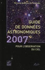 Guide de donnees astronomiques pour l'observation du ciel (edition 2007) - Intérieur - Format classique