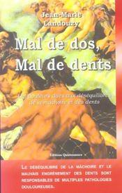 Mal De Dos. Mal De Dents - Intérieur - Format classique