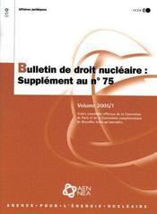 Bulletin de droit nucleaire n.75 ; supplement - 4ème de couverture - Format classique