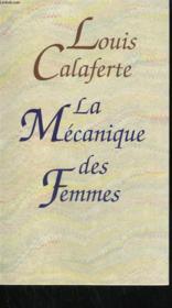 La Mecanique Des Femmes. - Couverture - Format classique