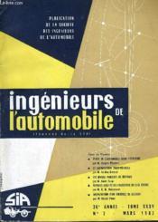 Ingenieurs De L'Automobile (Journal De La Sia) - 36 E Annee Tome35 N°3 Mars 1962. - Couverture - Format classique