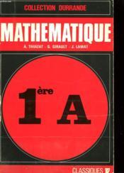 Mathematique - Classe De Premiere A - Couverture - Format classique