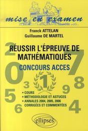 Réussir l'épreuve de mathématiques ; concours acces - Intérieur - Format classique