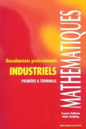 Mathématiques 1ere/Terminale Pro; industriel - Intérieur - Format classique