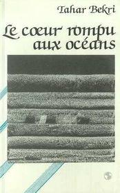Coeur Rompu Aux Oceans (Le) - Intérieur - Format classique