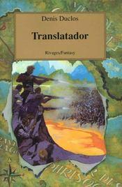Le cycle de l'Ancien Futur. Tome 4 : Translatador. - Intérieur - Format classique