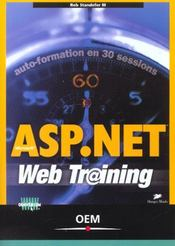 Vente livre :  Asp.Net Auto Formation En 30 Sessions  - Rob Standefer I