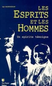 Esprits Et Les Hommes (Les .) - Couverture - Format classique