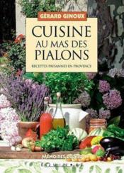 Cuisine au mas des Pialons - Couverture - Format classique