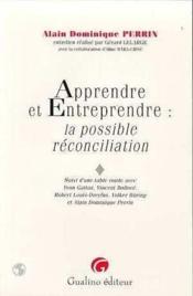 Apprendre et entreprendre : la possible reconciliation - Couverture - Format classique