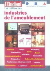 Les métiers de l'industrie de l'ameublement - Intérieur - Format classique