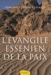 L'évangile éssenien de la paix t.2 - Intérieur - Format classique