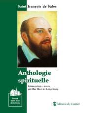 Anthologie spirituelle ; saint François de Sales - Couverture - Format classique