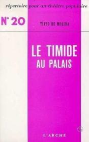 Le Timide Au Palais - Couverture - Format classique